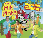 MUS2: The Mik Maks Working on the Farm CD