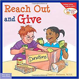 E3.106.1: Learning to Get Along Series: Reach Out & Give