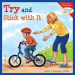 E3.106.6: Learning to Get Along Series: Try & Stick With It