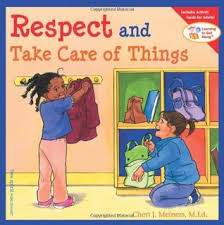 E3.106.10: Learning to Get Along Series: Respect & Take Care of Things