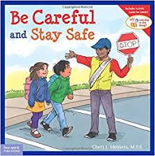 E3.106.11: Learning to Get Along Series: Be Careful & Stay Safe
