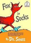 E3.908.2: DR SEUSS FOX IN SOCKS BOOK