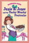 E3.402.3: Junie B. Jones and the Yucky Blucky Fruitcake