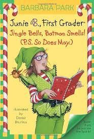 E3.402.9: Junie B., First Grader- Jingle Bells, Batman Smells