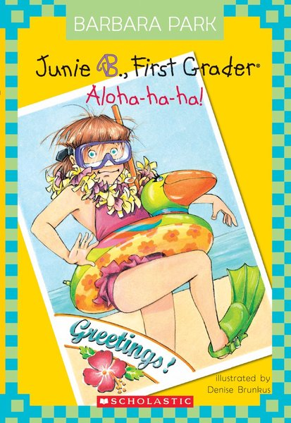 E3.402.10: Junie B., First Grader- ALOHA-HA-HA