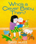 E3.951.1: WHO'S A CLEVER BABY THEN?