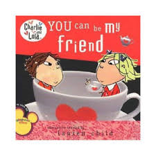 E3.079.9: Charlie and Lola - You can be my friend book