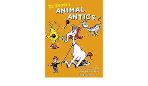 E3.908.5: Dr Seuss Animal Anitics