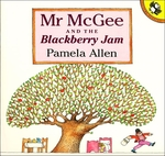 E3.482.1: Mr McGee and the Blackberry Jam