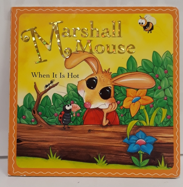 E3.163.9: Marshall Mouse When It Is Hot