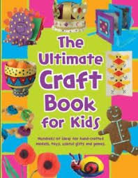 B3.039.1: THE ULTIMATE CRAFT BOOK FOR KIDS