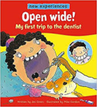 E3.237.1: OPEN WIDE! MY FIRST TRIP TO THE DENTIST