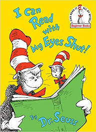 E3.680.1: DR. SEUSS'S I CAN READ WITH MY EYES SHUT