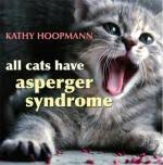 E3.822.1: ALL CATS HAVE ASPERGERS SYNDROME