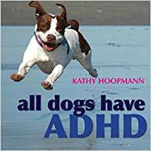 E3.503.2: ALL DOGS HAVE ADHD