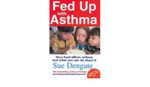 B3.462.1: FED UP WITH ASTHMA