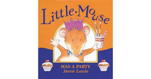E3.050.1: LITTLE MOUSE HAS A PARTY
