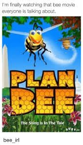 a6.101.1: PLAN BEE Movie