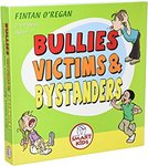 9898: Bullies, Victims and Bystanders