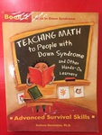 BK00115: Teaching Math to People with Down Syndrome and Other Hands-On Learners: Advanced Survival Skills