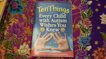 BK00169: Ten Things Every Child with Autism Wishes You Knew