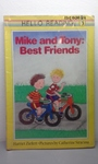 12C00084: Mike and Tony: Best Friends