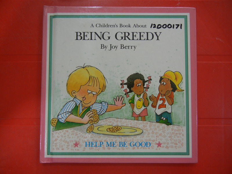 12D00171: A Children's Book About Being Greedy