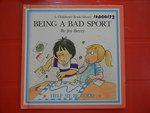 12D00173: A Children's Book About Being A Bad Sport