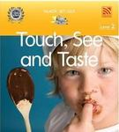 CBGR100069: Touch, See and Taste