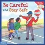 CBSOC100042: Be Careful and Stay Safe