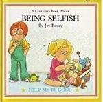 CBSOC100086: Help Me Be Good - Being Selfish