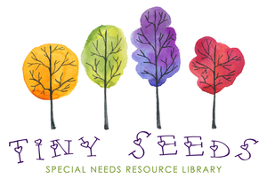 Tiny Seeds Special Needs Resource Library